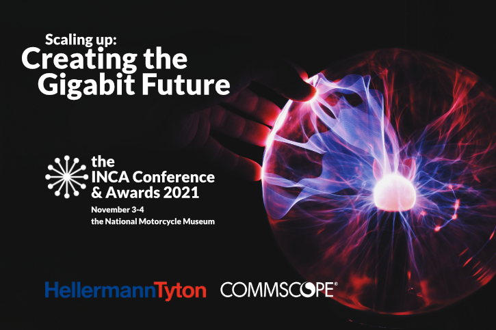Scaling up: Creating the Gigabit Future - the 2021 INCA Conference and Awards