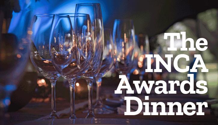 The INCA Awards Dinner