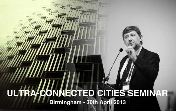 INCA Ultra-Connected Cities Seminar 30 April 2013